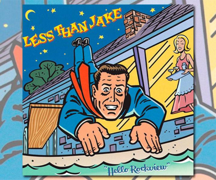 """Você tem algum disco que você se identifica muito? Eu tenho alguns e um deles é o """"Hello Rockview"""", do Less Than Jake."""